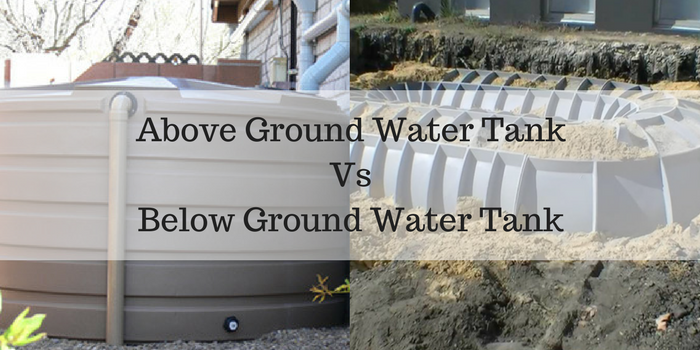 Above Ground Water Tank Vs Below Ground Water Tank