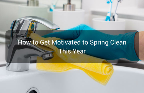 How to Get Motivated to Spring Clean This Year