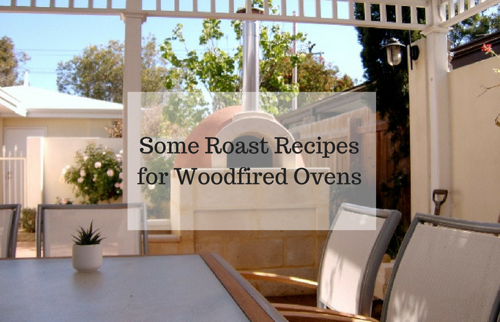 Some Roast Recipes for Woodfired Ovens