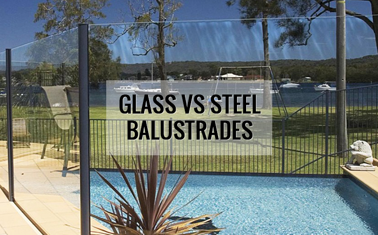 Glass Vs Steel Balustrades