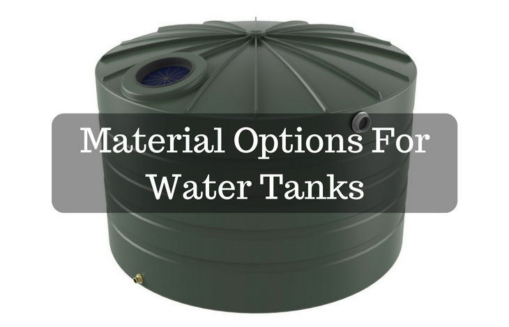 Material Options For Water Tanks