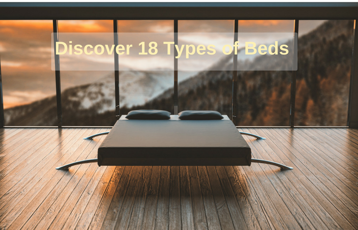 Discover the 18 Types of Beds
