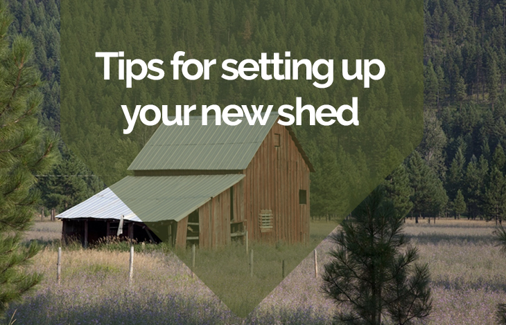 Tips for Setting Up Your New Shed